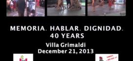 Memoria. Hablar. Dignidad. 40 at Villa Grimaldi